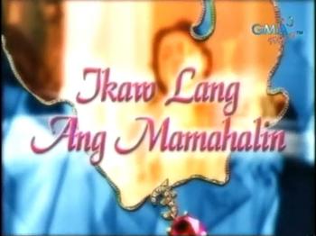 Ikaw Lang ang Mamahalin (2001)
