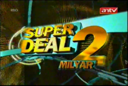 Super Deal 2 Milyar 2011