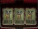 Joker! Joker! Joker!