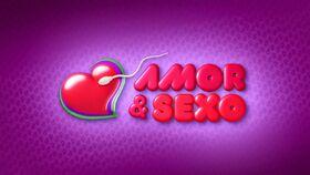 Amor e Sexo 2011