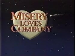 Misery Loves Company Intertitle