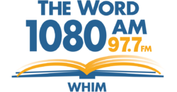 WHIM 1080 AM 97.7 FM The Word
