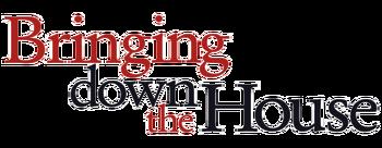 Bringing-down-the-house-movie-logo