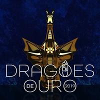 Dragoes de Ouro 2019