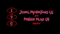 ITC-Jewel Productions LTD-Pimlico Films LTD