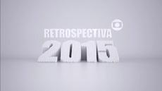 Retrospectiva 2015 na Globo