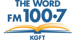 KGFT 100.7 FM The Word
