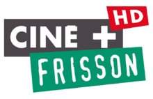 CINE+ FRISSON HD