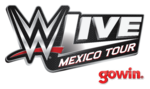 WWE 2016 Live Mexico (Sponsored by Gowin)