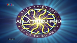 WWTBAM Vietnam (2008-2010, 2011-present)(Out commercial break, VTV3 HD)
