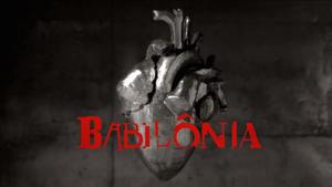 Babilônia teaser 2