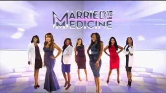 Married To Medicine - Season 2 Intro