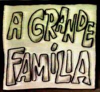 A Grande Familia 1972
