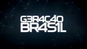 Geração Brasil promos of premiere