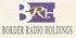 BORDER RADIO HOLDINGS-0