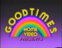 GoodTimes Home Video b