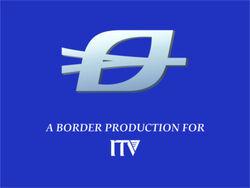 BorderProductionforITV1989
