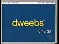 Dweebs (2)