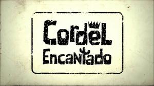 Cordel Encantado 2011 abertura