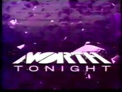 North Tonight 1990-2