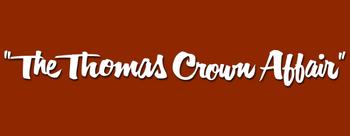 The-thomas-crown-affair-1968-movie-logo