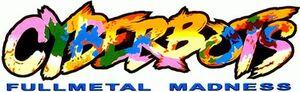 Cyberbots-fullmetal-madness