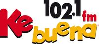 Ke Buena 102.1 FM 1340 AM