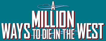 A-million-ways-to-die-in-the-west-movie-logo