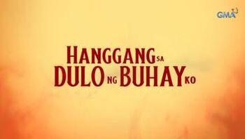 Hanggang sa Dulo ng Buhay Ko titlecard
