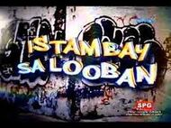 Istambay Sa Looban bubble gang title card