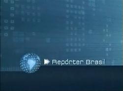 Repórter Brasil - 2007