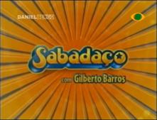 Sabadaço (2005)