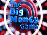 The Big Money Game