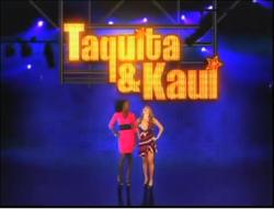 Taquita & Kaui