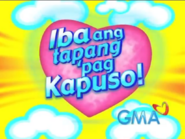 Iba ang tapang pag Kapuso! GMA-7 2005