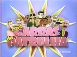 Nas Garras da Patrulha - 2005
