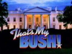 Thats my bush