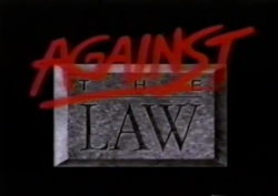 Against the Law