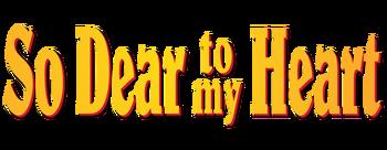 So-dear-to-my-heart-movie-logo
