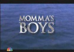 Mommas boys