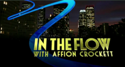 In the Flow with Affion Crockett title card