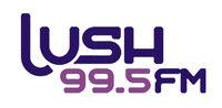 Lush-99.5FM