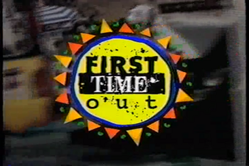 First Time Out title card