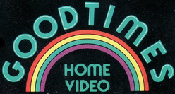 GoodTimes Home Video 1984