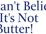 I Can't Believe It's Not Butter! (UK & Australia)