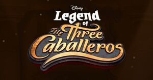Legend of the Three Caballeros Logo