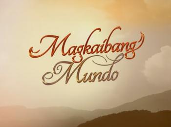 Magkaibang Mundo Title Card