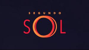 Segundo Sol 2018 abertura