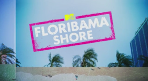 Floribama Shore Main-Title