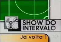 Show do Intervalo (1999)